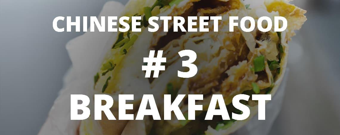 Chinese street food: breakfast