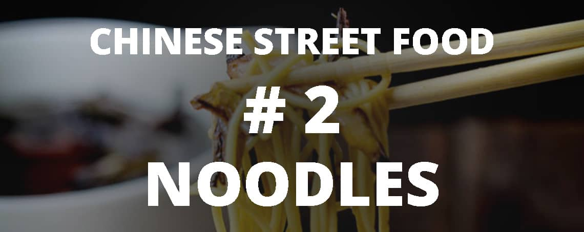 Chinese street food: noodle