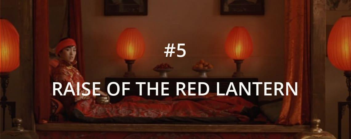 Raise of the Red Lantern