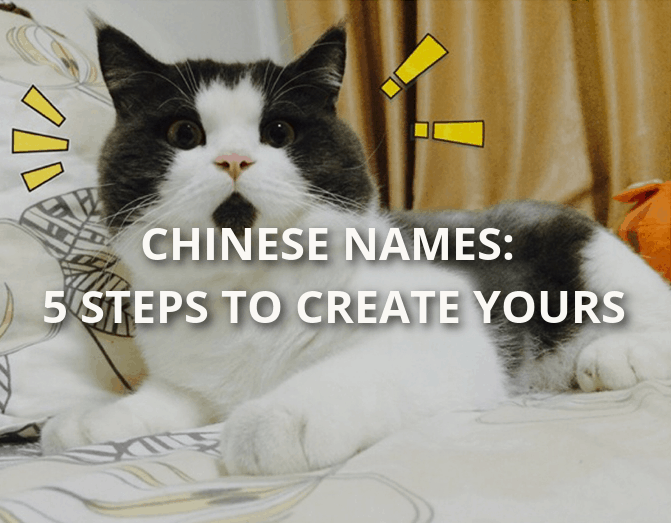 Chinese names: 5 steps to create yours