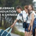 Celebrate Chinese graduation