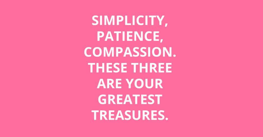 simplicity patience compassion