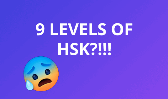 Image says 9 levels of HSK with an anxious emoji face